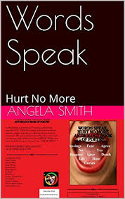 Words Speak: Hurt No More (Speak Out Book 1) - Kindle edition by ...