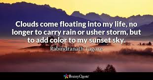 rabindranath tagore clouds come floating into my life