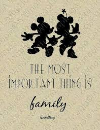 my two favorite things family and disney walt disney quotes