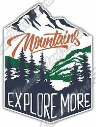 Mountain Adventure Explore More Outdoor Car Bumper Vinyl Sticker Decal 4 X5 Outdoor Stickers Vinyl Decal Stickers Sticker Design