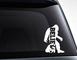 Believe In Bigfoot Sasquatch Vinyl Decal Sticker