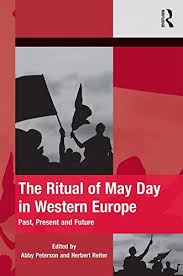 The Ritual of May Day in Western Europe: Past, Present and Future (The  Mobilization Series on Social Movements, Protest, and Culture) - Kindle  edition by Peterson, Abby, Reiter, Herbert. Politics & Social