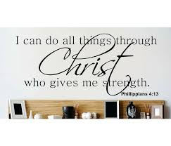 Design With Vinyl I Can Do All Things Through Christ Who Gives Me Strength Wall Decal Wayfair