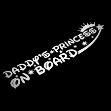 Daddy S Princess On Board Sticker Decal Child Baby Girl Baby Car Safety Awarenes Ebay