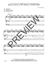 Improvisation on We Shall Overcome by Carl Haywood  J.W. Pepper Sheet Music