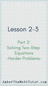 solving two step equations harder