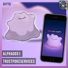 Pokemon Go Ditto - Trust Poke Services