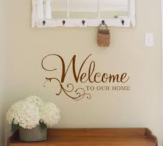 Wall Decal Welcome To Our Home Vinyl Wall Decal Welcoming Etsy