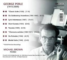 George Perle: Eight Pieces (1938-1997); Michael Brown, piano ...