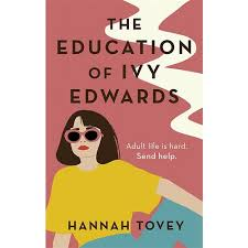 The Education of Ivy Edwards - Piatkus