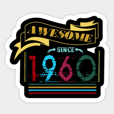 awesome since 1960 funny 60th birthday