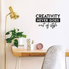 Amazon Com Vinyl Wall Art Decal Creativity Never Goes Out Of Style 14 5 X 25 Trendy Motivational Quote For Home Bedroom Living Room Office Classroom School Decoration Sticker Home Kitchen