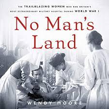 No Man's Land Livre audio   Wendy Moore   Audible.fr