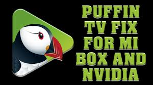 Puffin TV Download Fix For Mi box & Nvidia Shield - YouTube