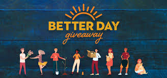 Do Some Good During The Better Day Giveaway