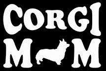 Amazon Com Corgi Mom Decal Vinyl Sticker Cars Trucks Vans Walls Laptop White 5 5 X 3 In Lli392 Automotive