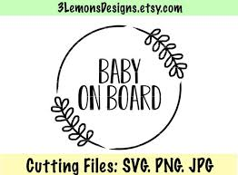 Baby On Board Svg Svg For Car Decal Baby New Baby Baby Van Etsy