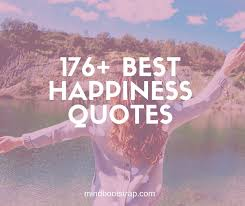 best happiness quotes to show the meaning of true happiness