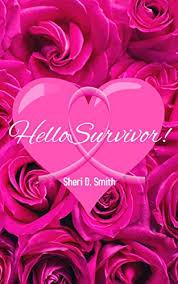Hello Survivor! - Kindle edition by Smith, Sheri. Religion & Spirituality  Kindle eBooks @ Amazon.com.
