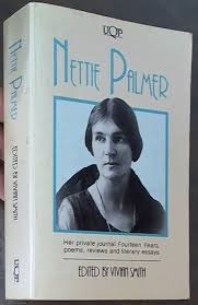 Nettie Palmer: Her Private Journal Fourteen Years, Poems, Reviews ...