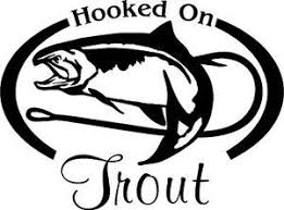 Hooked On Trout Fresh Water Fish Fishing Trip Lure Car Wall Decal Sticker Lrg