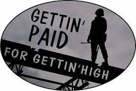 Ironworker Gettin Paid For Getin High Decal Sticker Free Shipping Ebay