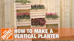 How To Make A Vertical Planter The Home Depot Youtube