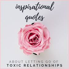 inspirational quotes to help you end your toxic relationship