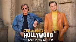 C'era una volta...a Hollywood - Teaser trailer italiano