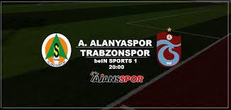 Alanyaspor - Trabzonspor (Canlı Skor)