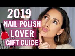 2019 mani lover gift guide you