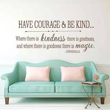 2018 Wall Stickers Neymar Cinderella Quote Have Courage And Be Kind Vinyl Wall Decal Girls Room Baby Nursery Sticker M260 Wall Stickers Aliexpress
