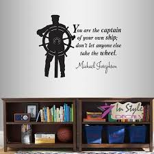 Wall Vinyl Decal Home Decor Art Sticker You Are The Captain Of Your Own Ship Michael Losephson Quote Phrase Sea Ship Captain And Helm Wheel Removable Stylish Mural Unique Design For Any