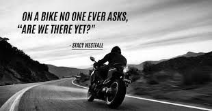 badass biker quotes that will make you want to saddle up right now
