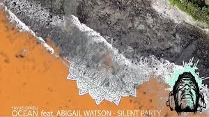 Yavuz Öfkeli - Silent Party (feat. Abigail Watson) - YouTube