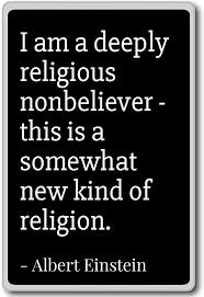 com i am a deeply religious nonbeliever this