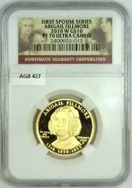2010 W Abigail Fillmore PF 70 Ultra Cameo 1/2 Ounce Gold Coin - Gold Xchange
