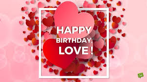 r tic birthday wishes for boyfriends thing called love