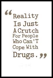 drugs quotes anti drugs slogans centralofsuccess