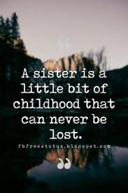 best childhood quotes childhood memories quotes