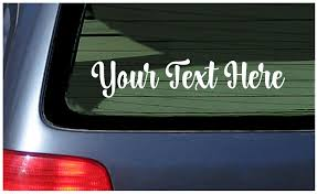 Custom Window Sticker Make Your Own Vinyl Decal Personalized Customized Cursive Ebay