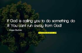 running away from god quotes top famous quotes about running