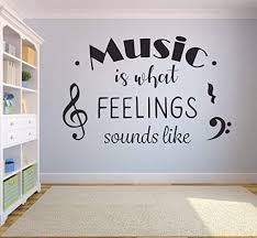 Amazon Com Music Is What Feeling Sounds Like Music Quote Musical Wall Sticker Art Decal For Girls Boys Kids Room Bedroom Nursery Kindergarten Fun Home Decor Sticker Wall Art Vinyl Decoration Size