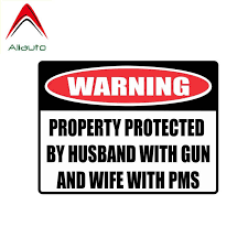 Aliauto Funny Car Sticker Personality Warning Husband With Husband With Gun And Wife With Pms Accessories Pvc Decal 13cm 10cm Car Stickers Aliexpress