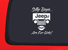 Amazon Com Silly Boys Jeeps Are For Girls White Window Decal Sticker Automotive