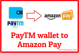 from paytm wallet to amazon pay