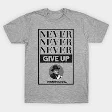 never never never give up winston churchill quotes
