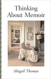 Thinking About Memoir (AARP): Thomas, Abigail: Amazon.com: Books