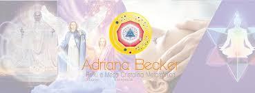 Adriana Becker - Reiki Master e Terapeuta Mesa Cristalina Metatrônica -  Photos | Facebook