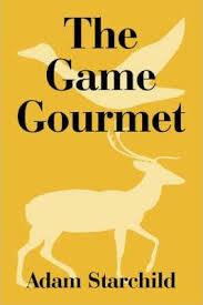The Game Gourmet : Adam Starchild : 9781410108906